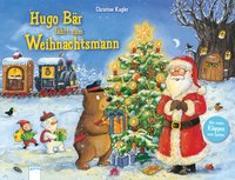 Cover-Bild zu Kugler, Christine: Hugo Bär fährt zum Weihnachtsmann