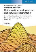 Cover-Bild zu Ansorge, Rainer: Mathematik in den Ingenieur- und Naturwissenschaften 1: Lineare Algebra und analytische Geometrie, Differential- und Integralrechnung einer Variablen