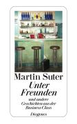 Cover-Bild zu Unter Freunden von Suter, Martin