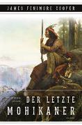Cover-Bild zu Cooper, James Fenimore: Der letzte Mohikaner (Roman)