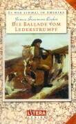 Cover-Bild zu Cooper, James Fenimore: Die Ballade vom Lederstrumpf