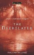 Cover-Bild zu Cooper, James Fenimore: The Deerslayer
