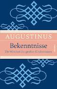 Cover-Bild zu Augustinus: Bekenntnisse - Die Weisheit des großen Kirchenvaters