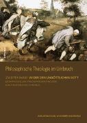 Cover-Bild zu Wucherer-Huldenfeld, Augustinus Karl: Philosophische Theologie im Umbruch 2.1