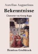Cover-Bild zu Augustinus, Aurelius: Bekenntnisse (Großdruck)