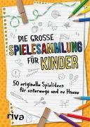 Cover-Bild zu Die große Spielesammlung für Kinder von Hegemann, Emma
