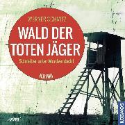 Cover-Bild zu eBook Wald der toten Jäger