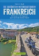 Cover-Bild zu Studt, Heinz E.: Die schönsten Motorradtouren Frankreich