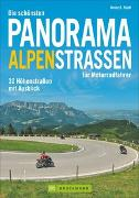 Cover-Bild zu Studt, Heinz E.: Die schönsten Panorama Alpenstraßen für Motorradfahrer