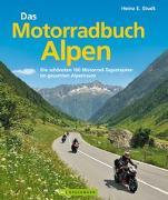 Cover-Bild zu Studt, Heinz E.: Das Motorradbuch Alpen