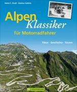 Cover-Bild zu Studt, Heinz E.: Alpenklassiker für Motorradfahrer