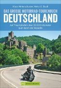 Cover-Bild zu Hinterschuster, Klaus: Das große Motorrad-Tourenbuch Deutschland