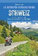 Cover-Bild zu Studt, Heinz E.: Die schönsten Motorradtouren Schweiz