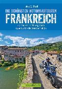Cover-Bild zu Studt, Heinz E.: Die schönsten Motorradtouren Frankreich (eBook)