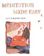 Cover-Bild zu Meditation Made Easy von Roche, Lorin