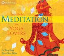 Cover-Bild zu Meditation for Yoga Lovers von Roche, Lorin