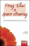 Cover-Bild zu Feng shui e space clearing von Kingston, Karen