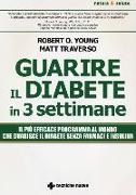 Cover-Bild zu Guarire il diabete in 3 settimane von Young, Robert O.