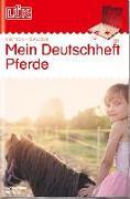 Cover-Bild zu LÜK. mein Pferde-Deutschheft 2. Klasse