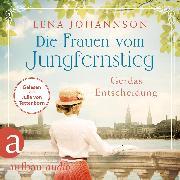 Cover-Bild zu Johannson, Lena: Die Frauen vom Jungfernstieg: Gerdas Entscheidung (Audio Download)
