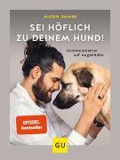 Cover-Bild zu Sei höflich zu deinem Hund! von Samin, Masih