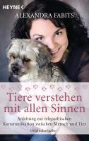 Cover-Bild zu Tiere verstehen mit allen Sinnen von Fabits, Alexandra