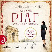 Cover-Bild zu Madame Piaf und das Lied der Liebe (Gekürzt) (Audio Download) von Marly, Michelle