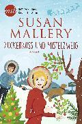 Cover-Bild zu Zuckerkuss und Mistelzweig (eBook) von Mallery, Susan