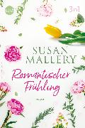 Cover-Bild zu Romantischer Frühling mit Susan Mallery (3in1) (eBook) von Mallery, Susan