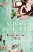 Cover-Bild zu Inselpfade zum Glück (eBook) von Mallery, Susan