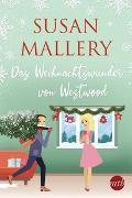 Cover-Bild zu Das Weihnachtswunder von Westwood von Mallery, Susan