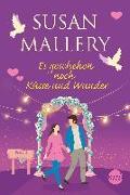 Cover-Bild zu Es geschehen noch Küsse und Wunder von Mallery, Susan
