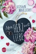 Cover-Bild zu Mein Herz sucht Liebe von Mallery, Susan