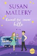 Cover-Bild zu Einmal für immer, bitte (eBook) von Mallery, Susan