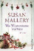 Cover-Bild zu Wo Wintersterne leuchten (eBook) von Mallery, Susan