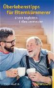 Cover-Bild zu Wieschalla, Petra: Überlebenstipps für Elternkümmerer