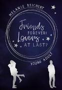 Cover-Bild zu Friends forever! Lovers at last? von Reichert, Melanie