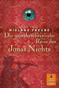 Cover-Bild zu Die unwahrscheinliche Reise des Jonas Nichts von Freund, Wieland