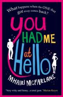 Cover-Bild zu You Had Me at Hello von McFarlane, Mhairi