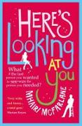 Cover-Bild zu Here's Looking At You von McFarlane, Mhairi