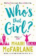 Cover-Bild zu Who's That Girl? (eBook) von McFarlane, Mhairi