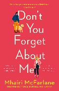 Cover-Bild zu Don't You Forget About Me (eBook) von McFarlane, Mhairi