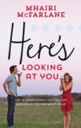 Cover-Bild zu Here's Looking At You (eBook) von McFarlane, Mhairi