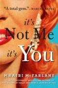 Cover-Bild zu It's Not Me, It's You (eBook) von McFarlane, Mhairi