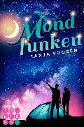 Cover-Bild zu Voosen, Tanja: Mondfunken (eBook)