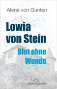 Cover-Bild zu Lowia von Stein von von Gunten, Alena
