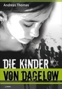 Cover-Bild zu Die Kinder von Dagelow von Thomas, Andreas