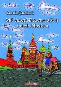 Cover-Bild zu Mit einem Drachentöter durch Moskau. von Jürchott, Carola