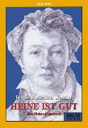 Cover-Bild zu Heine ist gut von Matten-Gohdes, Dagmar