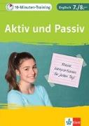 Cover-Bild zu 10-Minuten-Training Englisch Grammatik Aktiv und Passiv 7./8. Klasse